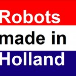 Robots Made in Holland